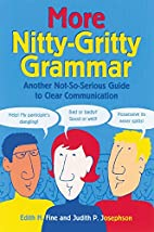 More Nitty-Gritty Grammar by Edith Hope Fine