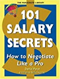 Porot, Daniel: 101 Salary Secrets: How to Negotiate Like a Pro