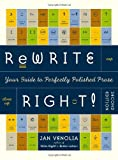 Venolia, Jan: Rewrite Right! : Your Guide to Perfectly Polished Prose: 2nd Edition