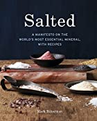 Salted: A Manifesto on the World's Most…