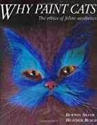 Why Paint Cats: The Ethics of Feline…