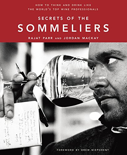 secrets-of-the-sommeliers-how-to-think-and-drink-like-the-worlds-top-wine-professionals