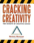 Cracking Creativity: The Secrets of Creative…