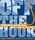 Off the Hook: Reflections and Recipes from…