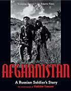 Afghanistan: A Russian Soldier's Story…