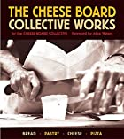 The Cheese Board: Collective Works: Bread,…