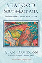 Seafood of South-East Asia: A Comprehensive…
