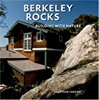 Berkeley Rocks: Building with Nature by…