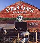The Niman Ranch Cookbook: From Farm to Table…