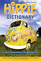 Hippie Dictionary: A Cultural Encyclopedia…