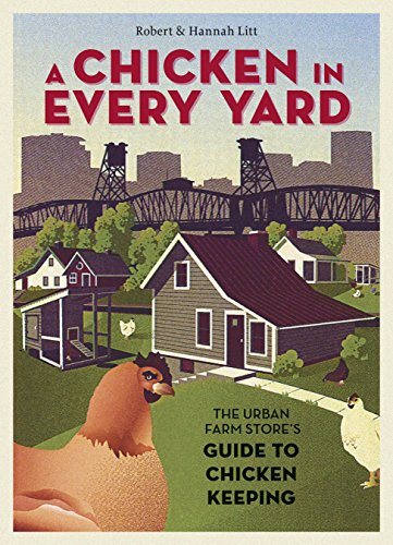 a-chicken-in-every-yard-the-urban-farm-stores-guide-to-chicken-keeping