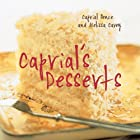 Caprial's Desserts by Caprial Pence