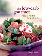 The Low-Carb Gourmet: Recipes for the New&hellip;