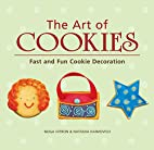 The Art of Cookies: Fast and Fun Cookie…