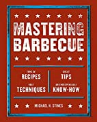 Mastering Barbecue: Tons of Recipes Great…