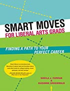 Smart Moves for Liberal Arts Grads: Finding…