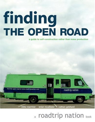 finding-the-open-road-a-guide-to-self-construction-rather-than-mass-production-roadtrip-nation