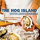 The Hog Island Oyster Lover's Cookbook: A…