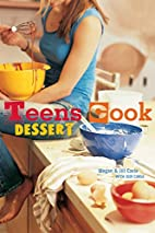 Teens Cook Dessert by Megan Carle
