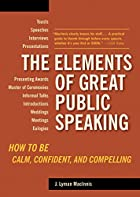 The Elements of Great Public Speaking: How…
