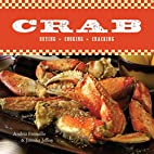 Crab: Buying, Cooking, Cracking by Andrea…