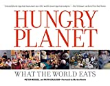 Peter Menzel: Hungry Planet: What the World Eats