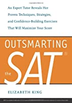 Outsmarting the SAT : an expert tutor…