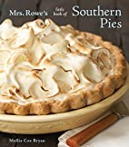 Mrs. Rowe's Little Book of Southern…
