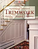 Silber, Jay: Decorating With Architectural Trimwork: Planning, Designing, Installing