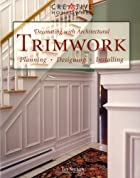 Decorating with Architectural Trimwork:…