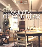 The Smart Approach to Country Decorating by…
