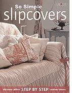 Slipcovers by Gail Abbott