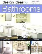 Design Ideas for Bathrooms by Susan Boyle…