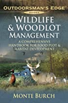 Wildlife & Woodlot Management: A…