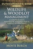 Wildlife & Woodlot Management: A…