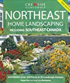 Northeast Home Landscaping: Including…