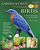 Garden Secrets for Attracting Birds: A…