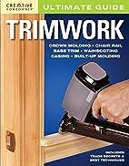 Ultimate Guide: Trimwork (Home Improvement)…