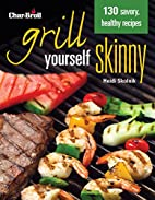 Char-Broil's Grill Yourself Skinny…