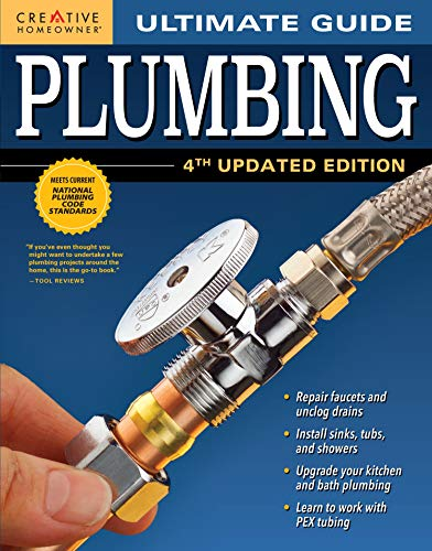 ultimate-guide-plumbing-4th-updated-edition-creative-homeowner-800-photos-step-by-step-projects-and-comprehensive-how-to-information-on-up-to-date-products-code-compliant-techniques-for-diy