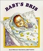 Baby's Bris by Susan Wilkowski