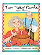 Too Many Cooks: A Passover Parable by Edie…