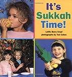 It's Sukkah Time! (Sukkot & Simchat Torah)…