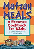 Tabs, Judy: Matzah Meals: A Passover Cookbook for Kids