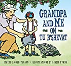Grandpa and Me on Tu B'Shevat by Marji…