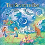 Cohen, Deborah Bodin: The Seventh Day: A Shabbat Story