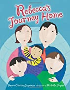 Rebecca's Journey Home by Brynn Olenberg…