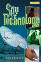 Spy Technology (Cool Science) by Sally M.…
