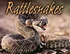 Rattlesnakes (Animal Predators) by Sandra…