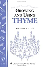 Growing and Using Thyme by Michelle Gillett
